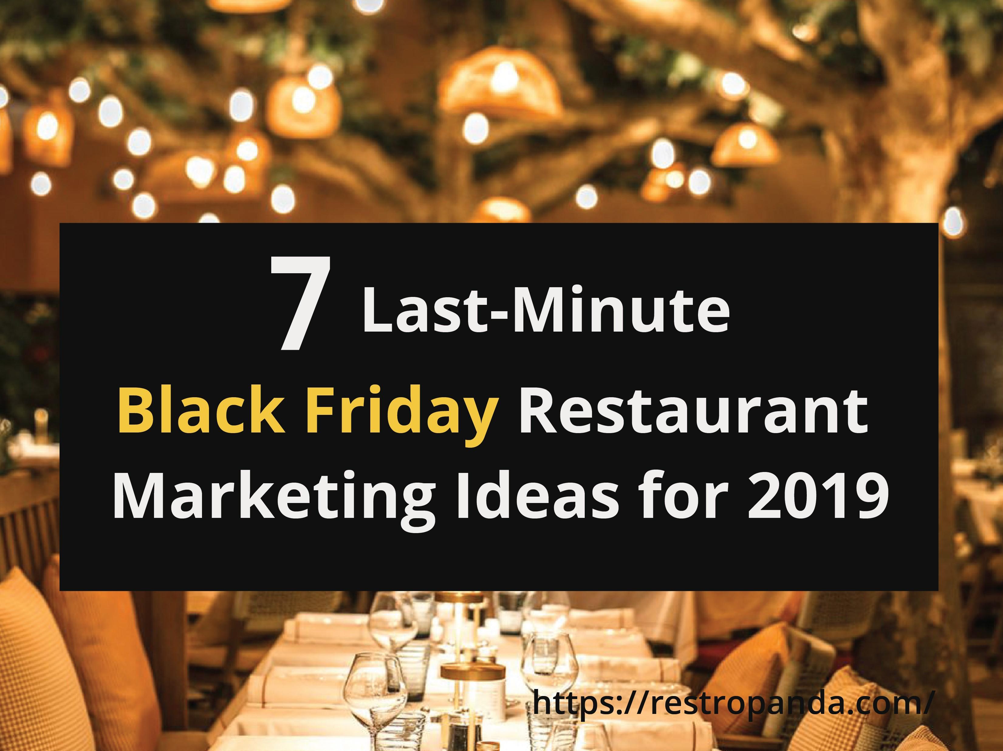 7 Last-Minute Black Friday Restaurant Promotion Ideas for 2019